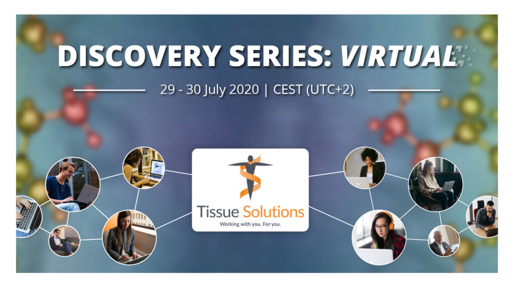 Discovery Series - Tissue Solutions